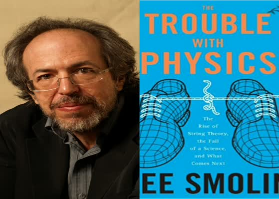 Lee Smolin and the Trouble with Physics