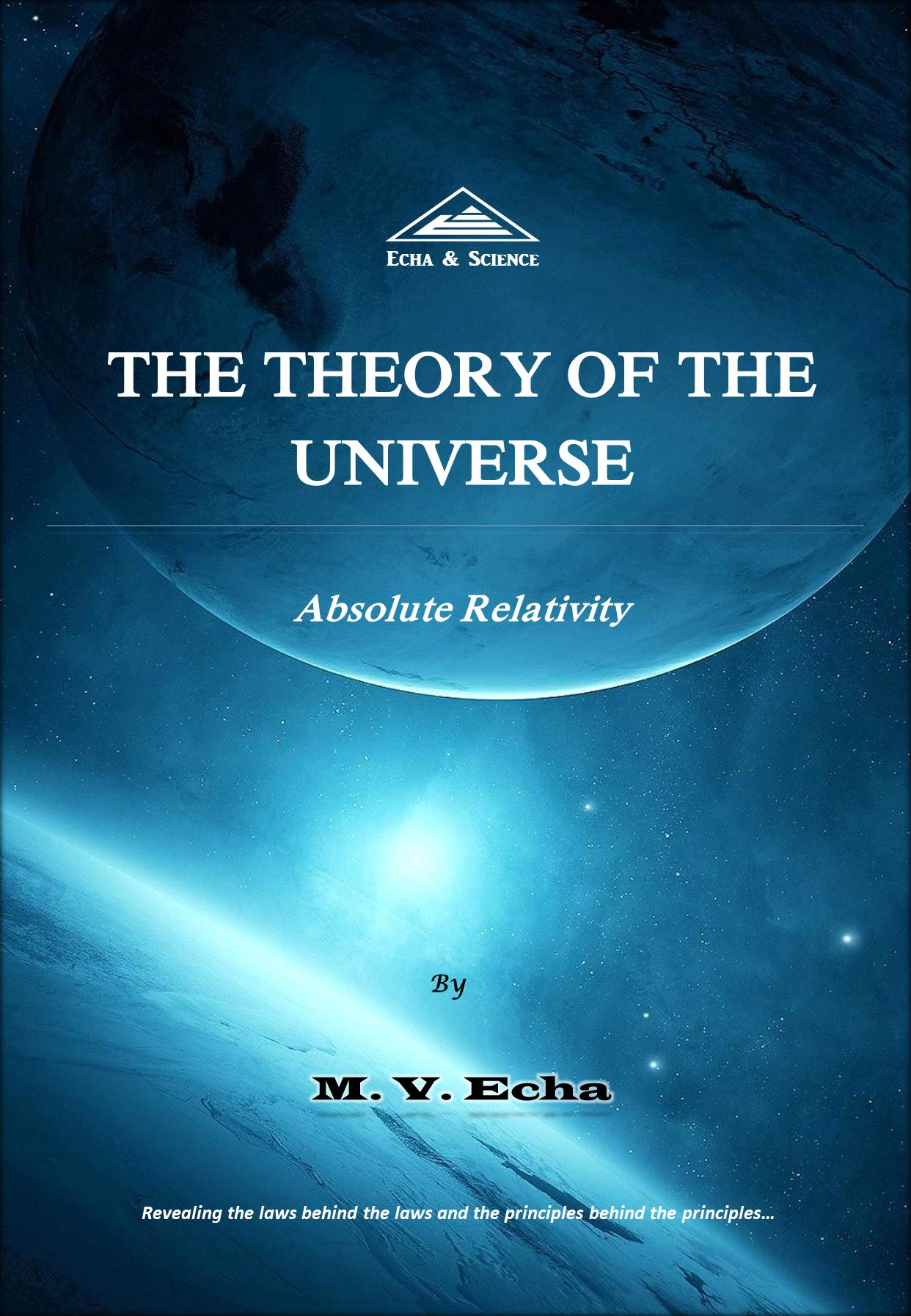 The Theory of the Universe