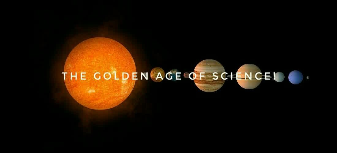 The golden age of science