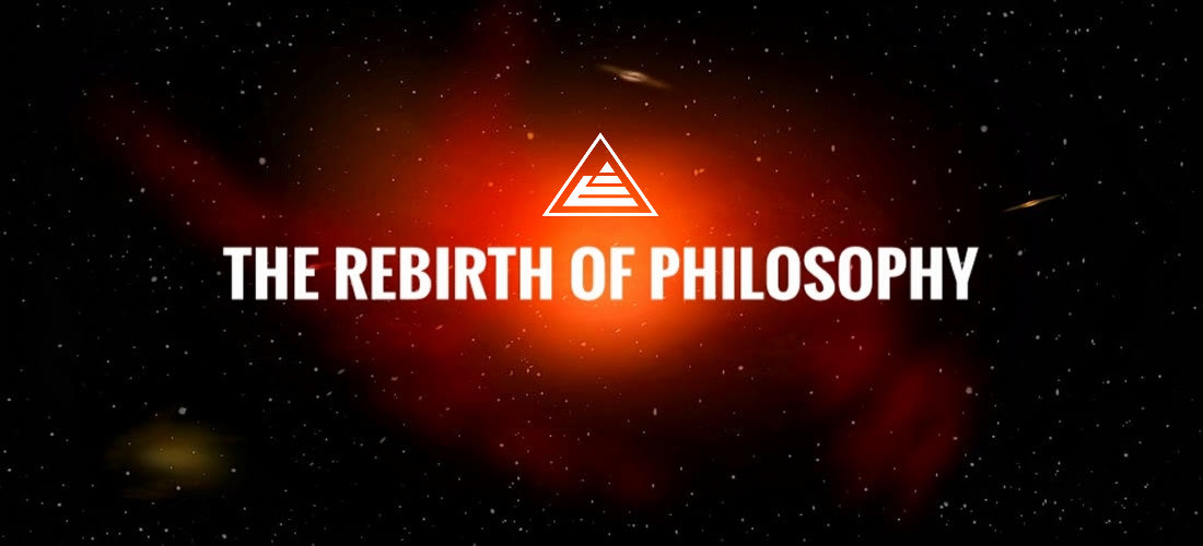 The rebirth of philosophy
